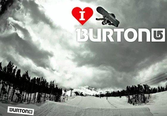 I love Burton Snowboard